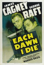 Each Dawn I Die (1939) afişi
