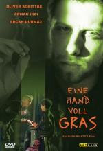 Eine Handvoll Gras (2000) afişi