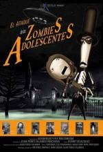 El Ataque De Los Zombies Adolescentes (2001) afişi