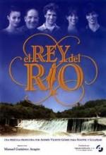 El Rey Del Río (1995) afişi