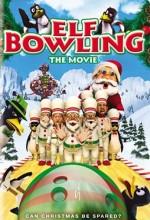 Elf Bowling the Movie: The Great North Pole Elf Strike (2007) afişi