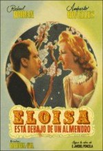 Eloísa Está Debajo De Un Almendro (1943) afişi