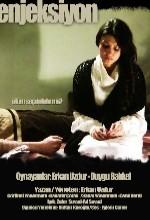 Enjeksiyon  (ı) (2009) afişi