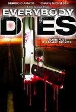 Everybody Dies (2009) afişi