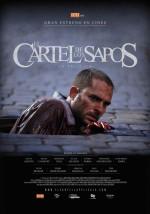 El Cartel De Los Sapos (2011) afişi