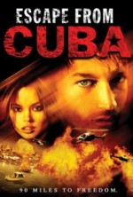 Escape from Cuba (2003) afişi