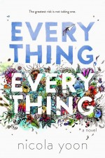 Everything, Everything (2017) afişi