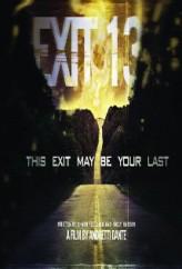 Exit 13 (2011) afişi