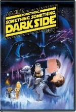 Family Guy Something, Something, Something Dark Side (2009) afişi