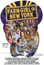 Farm Girl in New York (2008) afişi
