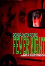 Fever Night (2009) afişi