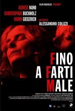 Fino A Farti Male (2004) afişi