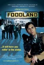 Foodland (2009) afişi