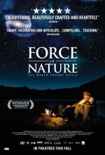 Force Of Nature: The David Suzuki Movie (2010) afişi