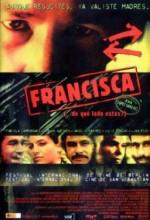 Francisca (2002) afişi