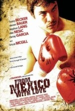 From Mexico With Love (2009) afişi
