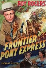 Frontier Pony Express (1939) afişi
