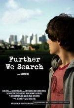 Further We Seacrh (2009) afişi
