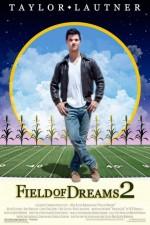 Field Of Dreams 2: Lockout