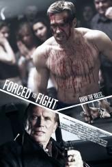 Forced To Fight (2011) afişi