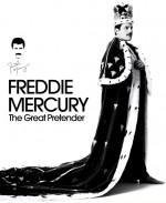 Freddie Mercury: The Great Pretender - Director's Cut (2012) afişi