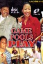 Game Fools Play (2007) afişi
