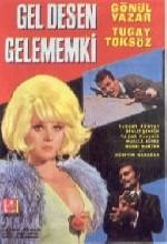 Gel Desen Gelemem Ki (1969) afişi