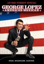 George Lopez: America's Mexican (2007) afişi