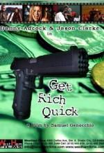 Get Rich Quick !
