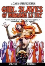 Girl Slaves Of Morgana Le Fay (1971) afişi
