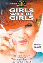Girls Will Be Girls (2003) afişi