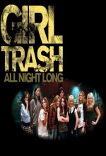 Girltrash: All Night Long (2013) afişi