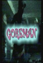 Goreman (2004) afişi