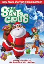 Gotta Catch Santa Claus (2008) afişi
