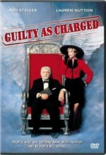 Guilty As Charged (1991) afişi