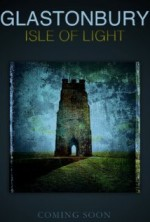 Glastonbury Isle of Light: Journey of the Grail (2016) afişi