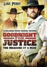 Goodnight for Justice: The Measure of a Man (2012) afişi