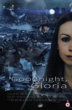 Goodnight,Gloria (2015) afişi