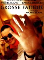 Grosse fatigue (1994) afişi