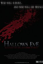 Hallows Eve: Slaughter On Second Street (2008) afişi