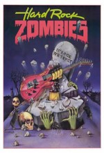 Hard Rock Zombies (1984) afişi