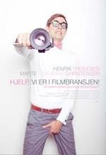 Hjelp, Vi Er I Filmbransjen! (2011) afişi