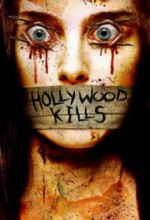 Hollywood Kills (2006) afişi