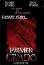 Homicidio...primer Grado (2007) afişi
