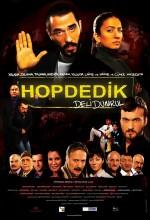 Hop Dedik: Deli Dumrul (2011) afişi