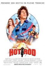 Hot Rod (2007) afişi
