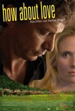 How About Love (2010) afişi