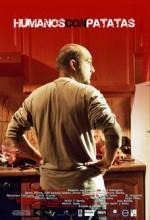 Humanos Con Patatas (2007) afişi