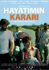 Hayatımın Kararı (2012) afişi