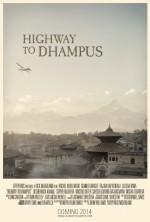 Highway To Dhampus (2013) afişi